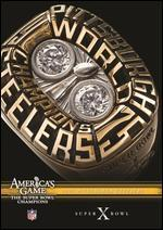 NFL: America's Game - 1975 Pittsburgh Steelers - Super Bowl X
