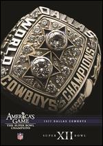 NFL: America's Game - 1977 Dallas Cowboys - Super Bowl XII -