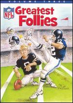 NFL Greatest Follies, Vol. 3 -