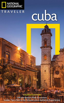 NG Traveler: Cuba, 4th Edition - Baker, Christopher P.