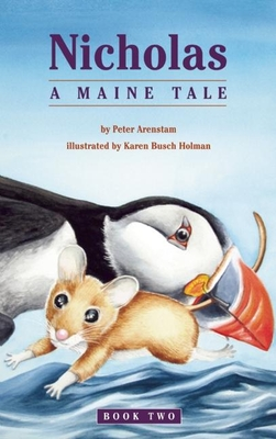 Nicholas: A Maine Tale - Arenstam, Peter