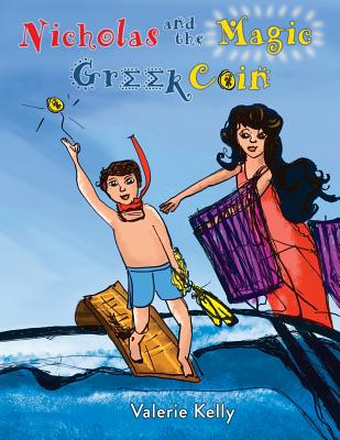 Nicholas And The Magic Greek Coin - Kelly, Valerie