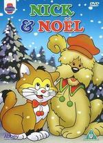 Nick & Noël