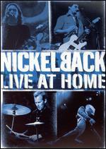 Nickelback: Live at Home - Nigel Dick