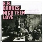 Nico Teen Love - B.B. Brunes