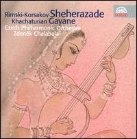Nicolai Rimsky-Korsakov: Sheherazade; Aram Khachaturian: Gayane - Czech Philharmonic Orchestra; Zdenek Chalabala (conductor)