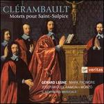 Nicolas Cl�rambault: Motets for the church of Saint Sulpice