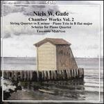 Niels W. Gade: Chamber Works Vol. 2