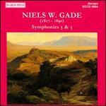 Niels W. Gade: Symphonies Nos. 3 & 5