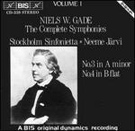 Niels W. Gade: The Complete Symphonies, Vol. 1