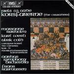 Niels Wilhelm Gade: Korsfarerne, Op. 50