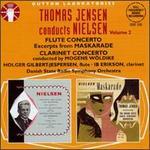 Nielsen: Flute Concerto; Maskarade - Excerpts; Concerto, Op.57