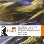 Nielsen: Violin Concerto; Aladdin Suite; Romance for Violin Op. 2