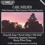 Nielsen: Violin, Flute & Clarinet Concertos