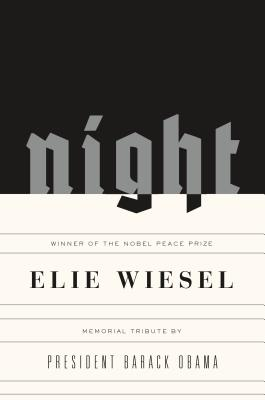 Night: Memorial Edition - Wiesel, Elie, and Wiesel, Marion (Translated by), and Obama, Barack (Contributions by)