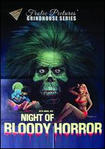 Night of Bloody Horror - Joy N. Houck, Jr.