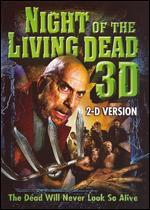 Night of the Living Dead 3D [2-D Version]