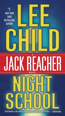 Night School: A Jack Reacher Novel - Child, Lee, New