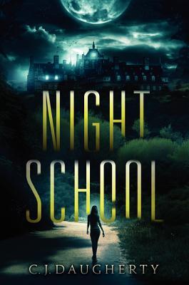 Night School - Daugherty, C J