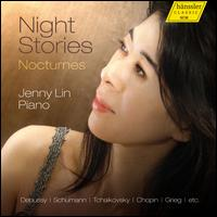 Night Stories: Nocturnes - Jenny Lin (piano)