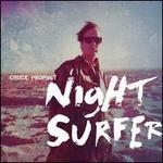 Night Surfer [LP/CD] - Chuck Prophet
