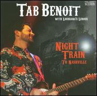 Night Train to Nashville - Tab Benoit