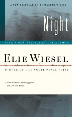 Night - Wiesel, Elie, and Wiesel, Marion (Translated by), and Wiesel, Elie (Preface by)