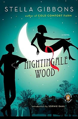 Nightingale Wood - Gibbons, Stella, and Dahl, Sophie (Introduction by)