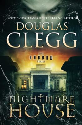 Nightmare House - Clegg, Douglas