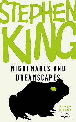 Nightmares and Dreamscapes - King, Stephen