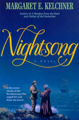 Nightsong - Kelchner, Margaret