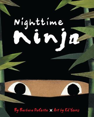 Nighttime Ninja - Dacosta, Barbara, and Young, Ed, Dr.