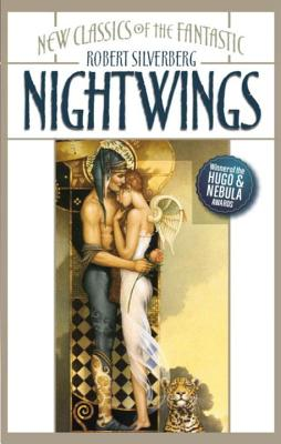 Nightwings: New Classics of the Fantastic - Silverberg, Robert