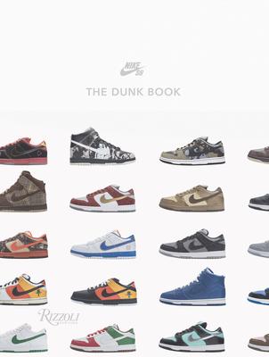 Nike Sb: The Dunk Book - Nike Sb