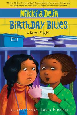 Nikki and Deja: Birthday Blues: Nikki and Deja, Book Two - English, Karen