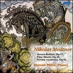 Nikolai Medtner: Piano Music, Vol. 5