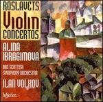 Nikolay Roslavets: Violin Concertos