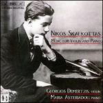 Nikos Skalkottas: Music for Violin and Piano