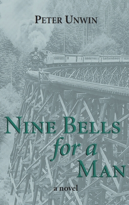 Nine Bells for a Man - Unwin, Peter