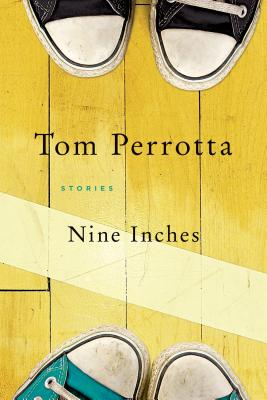 Nine Inches - Perrotta, Tom, Professor