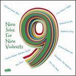 Nine Solos for Nine Violinists