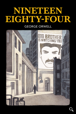 Nineteen Eighty-Four - Orwell, George, and Evans, Tony (Retold by)