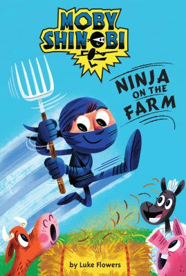 Ninja on the Farm - Flowers, Luke