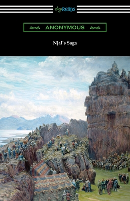Njal's Saga - Anonymous, and Dasent, George Webbe (Translated by)