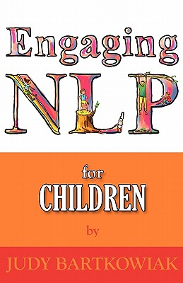 NLP for Children - Bartkowiak, Judy