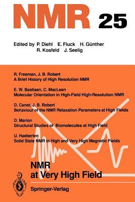 NMR at Very High Field - Robert, J B (Guest editor)