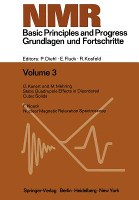 NMR Basic Principles and Progress / NMR Grundlagen Und Fortschritte - Diehl, P, and Fluck, E, and Kosfeld, R