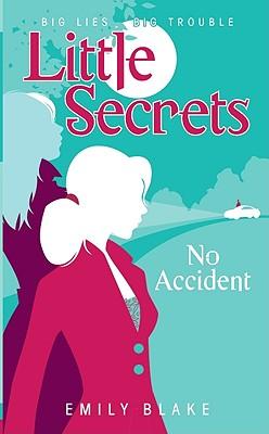 No Accident - Blake, Emily
