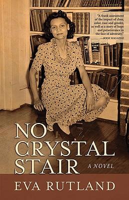 No Crystal Stair - Rutland, Eva