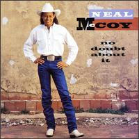 No Doubt About It - Neal McCoy